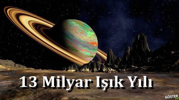 Uzayın Sonuna Gidiyoruz (13 Milyar Işık Yılı)