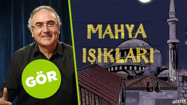 Sunay Akın ile şahane, kısa kısa Ramazan sohbetleri: Mahya Işıkları