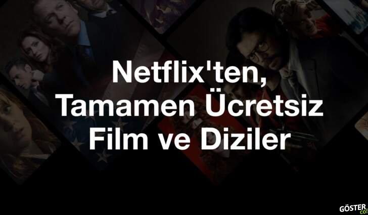 Netflix'in abonelik gerektirmeden, ücretsiz olarak sunduğu film ve diziler: Aralarında çok popüler yapımlar da var