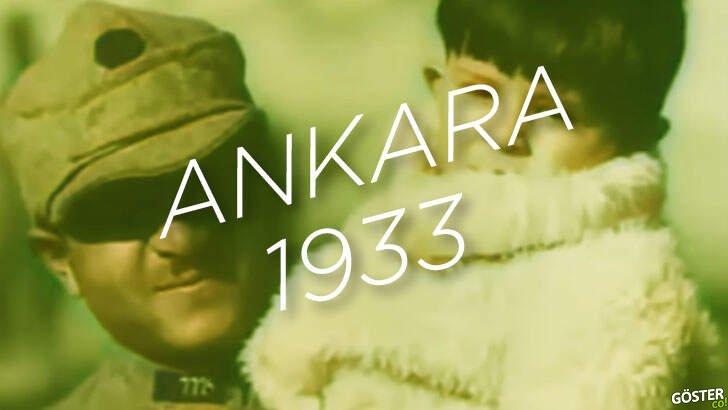 """1933'te Atatürk'ün yaptırdığı """"Türkiye'nin Kalbi Ankara"""" belgeseli (Renkli)"""
