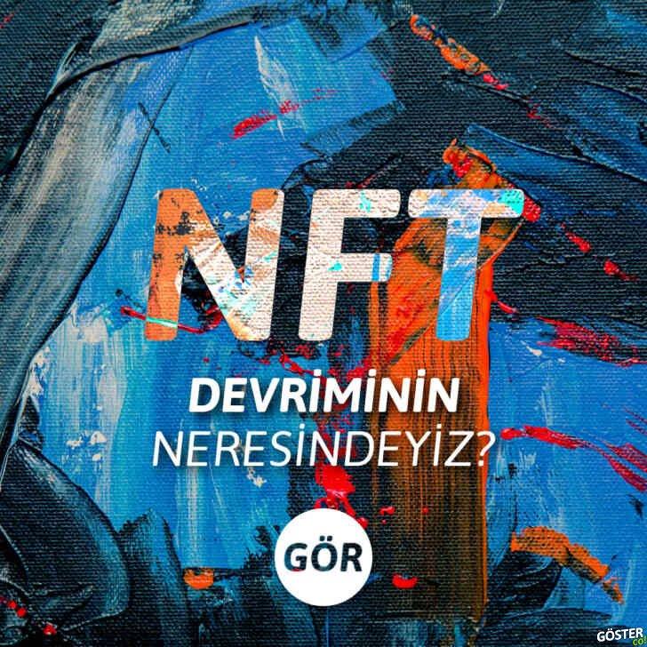 Non-Fungible Token (NFT) üzerine yazılmış en kapsamlı ve bilgilendirici Türkçe makale