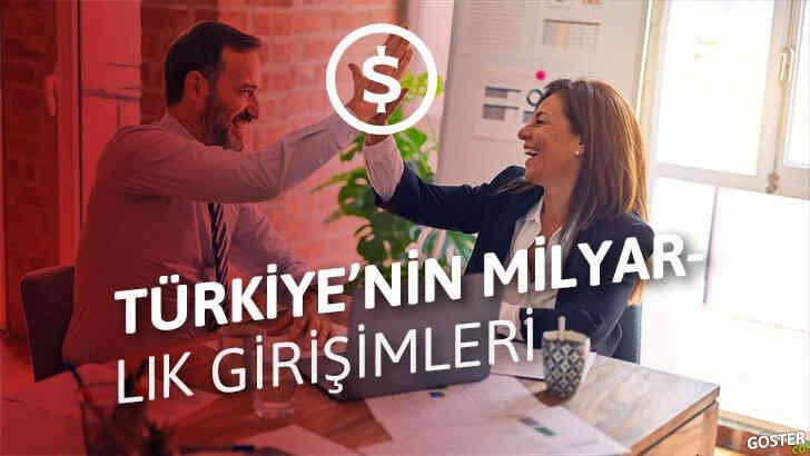 Nasıl Türkiye'nin bir sonraki '1 milyar dolar' değerlemeyi geçecek girişimi olunur?